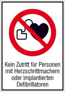 Kombischild, Kein Zutritt für Personen mit Herzschrittmachern oder implantierten Defibrillatoren (Maße (BxH)/Material: 131x185mm/Folie,selbstklebend (Art.Nr.: 21.a6268))