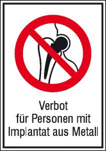 Kombischild, Verbot für Personen mit Implantat aus Metall (Ausführung: Kombischild, Verbot für Personen mit Implantat aus Metall (Art.Nr.: 21.1050))