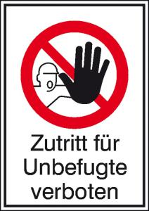 Kombischild, Zutritt für Unbefugte verboten (Maße(BxH)/Material: 105 x 148 mm / Folie, selbstklebend (Art.Nr.: 21.1115))