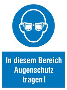 Kombischild mit Gebotszeichen, In diesem Bereich Augenschutz tragen! (Ausführung: Kombischild mit Gebotszeichen, In diesem Bereich Augenschutz tragen! (Art.Nr.: 43.a7025))