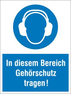 Kombischild mit Gebotszeichen, In diesem Bereich Gehörschutz tragen! (Ausführung: Kombischild mit Gebotszeichen, In diesem Bereich Gehörschutz tragen! (Art.Nr.: 43.a7075))