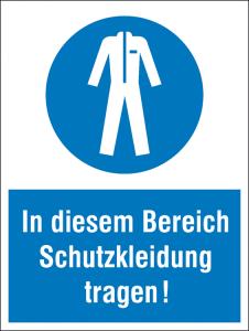 Kombischild mit Gebotszeichen, In diesem Bereich Schutzkleidung tragen! (Ausführung: Kombischild mit Gebotszeichen, In diesem Bereich Schutzkleidung tragen! (Art.Nr.: 43.0421))