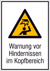 Kombischild mit Warnschild und Zusatztext, Warnung vor Hindernissen im Kopfbereich (Maße (BxH)/Material: 131x185mm/Folie,selbstklebend (Art.Nr.: 21.a8035))