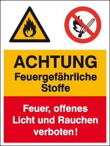 Kombischild mit Warnzeichen und Verbotszeichen, ACHTUNG Feuergefährliche Stoffe ... (Ausführung: Kombischild mit Warnzeichen und Verbotszeichen, ACHTUNG Feuergefährliche Stoffe ... (Art.Nr.: 43.0524))