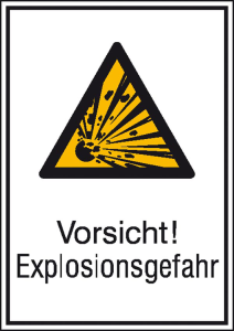 Kombischild mit Warnzeichen und Zusatztext, -Vorsicht! Explosionsgefahr (Maße (BxH)/Material: 131 x 185 mm / Alu, geprägt (Art.Nr.: 11.0404))