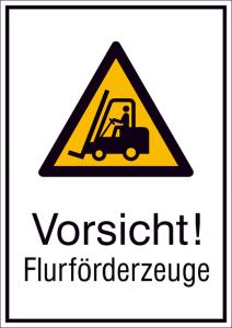 Kombischild mit Warnzeichen und Zusatztext, Vorsicht! Flurförderzeuge (Maße (BxH)/Material: 131 x 185 mm / Alu, hart 0,56-1,0 mm (Art.Nr.: 51.a8050))