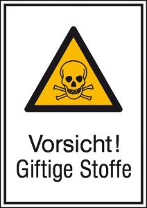 Kombischild mit Warnzeichen und Zusatztext, Vorsicht! Giftige Stoffe (Maße (BxH)/Material: 131 x 185 mm / Alu, geprägt (Art.Nr.: 11.0408))