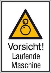 Kombischild mit Warnzeichen und Zusatztext, Vorsicht! Laufende Maschine (Maße (BxH)/Material: 131 x 185 mm / Aluminium, hart (Art.Nr.: 51.0766))