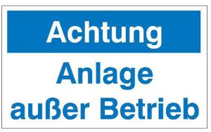 Maschinen-Hinweisschild auf Magnetfolie, Achtung Anlage außer Betrieb (Ausführung: Maschinen-Hinweisschild auf Magnetfolie, Achtung Anlage außer Betrieb (Art.Nr.: 36.1026))