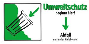 Motivationsschild Abfall nur in den Abfalleimer, rechteckig (Ausführung: Motivationsschild Abfall nur in den Abfalleimer, rechteckig (Art.Nr.: 35.6953))