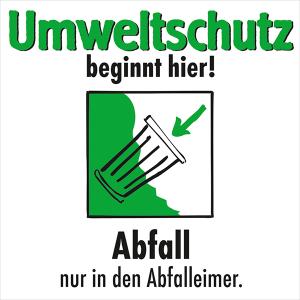 Motivationsschild Abfall nur in den Abfalleimer, viereckig (Ausführung: Motivationsschild Abfall nur in den Abfalleimer, viereckig (Art.Nr.: 35.6885))