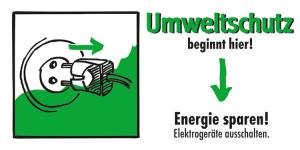 Motivationsschild Energie sparen! Elektrogeräte ausschalten, rechteckig (Ausführung: Motivationsschild Energie sparen! Elektrogeräte ausschalten, rechteckig (Art.Nr.: 35.6955))