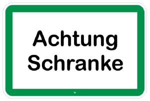 Natur- und Umweltschutzschild -Achtung Schranke- (Folie: nicht reflektierend (Art.Nr.: uw150002720))
