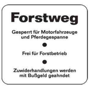 Natur- und Umweltschutzschild -Forstweg- (Maße/Folie: 420x420mm/nicht reflektierend (Art.Nr.: uw100006320))