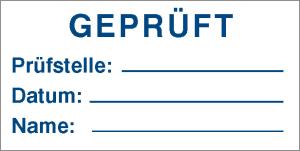 Qualitätskennzeichnungs-Etiketten, Geprüft (Ausführung: Qualitätskennzeichnungs-Etiketten, Geprüft (Art.Nr.: 30.3679))