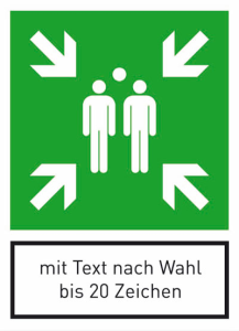 Rettungsschild Sammelstelle, mit Text nach Wahl (max. 20 Zeichen) (Ausführung: Rettungsschild Sammelstelle, mit Text nach Wahl (max. 20 Zeichen) (Art.Nr.: 53.a2027))