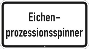 Sonderschild 2851, Eichenprozessionsspinner (Maße/Folie/Form:  <b>231x420mm</b>/RA1/Flachform 2mm (Art.Nr.: 2851-111))