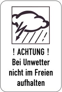 Sonderschild, ! ACHTUNG !, Bei Unwetter nicht im Freien aufhalten, 400 x 600 mm (Ausführung: Sonderschild, ! ACHTUNG !, Bei Unwetter nicht im Freien aufhalten, 400 x 600 mm (Art.Nr.: 15038))