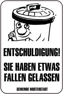 Sonderschild, ENTSCHULDIGUNG!, SIE HABEN ETWAS FALLEN GELASSEN, 400 x 600 mm (Ausführung: Sonderschild, ENTSCHULDIGUNG!, SIE HABEN ETWAS FALLEN GELASSEN, 400 x 600 mm (Art.Nr.: 15080))