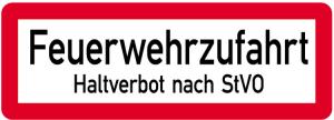 Sonderschild, Feuerwehrzufahrt, Haltverbot nach StVO, 597 x 210 mm (Ausführung: Sonderschild, Feuerwehrzufahrt, Haltverbot nach StVO, 597 x 210 mm (Art.Nr.: 14963))
