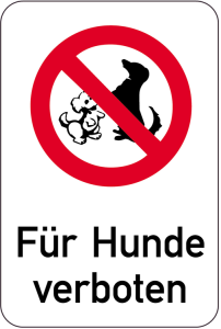 Sonderschild, Für Hunde verboten, 400 x 600 mm (Ausführung: Sonderschild, Für Hunde verboten, 400 x 600 mm (Art.Nr.: 14976))