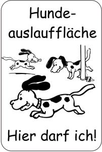 Sonderschild, Hundeauslauffläche, Hier darf ich!, 400 x 600 mm (Ausführung: Sonderschild, Hundeauslauffläche, Hier darf ich!, 400 x 600 mm (Art.Nr.: 15072))