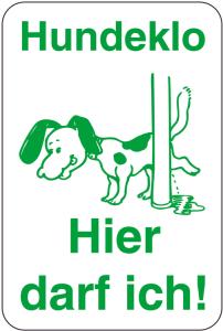 Sonderschild, Hundeklo, Hier darf ich!, 400 x 600 mm (Ausführung: Sonderschild, Hundeklo, Hier darf ich!, 400 x 600 mm (Art.Nr.: 14986))