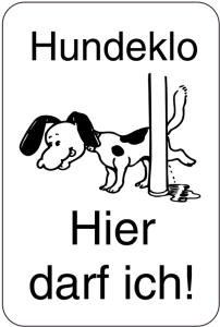 Sonderschild, Hundeklo, Hier darf ich!, 400 x 600 mm (Ausführung: Sonderschild, Hundeklo, Hier darf ich!, 400 x 600 mm (Art.Nr.: 15027))
