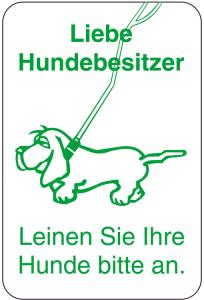 Sonderschild, Liebe Hundebesitzer, Leinen Sie Ihre Hunde bitte an, 400 x 600 mm (Ausführung: Sonderschild, Liebe Hundebesitzer, Leinen Sie Ihre Hunde bitte an, 400 x 600 mm (Art.Nr.: 14985))