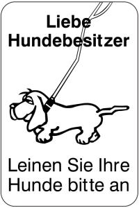 Sonderschild, Liebe Hundebesitzer - Leinen Sie Ihre Hunde bitte an, 400 x 600 mm (Ausführung: Sonderschild, Liebe Hundebesitzer - Leinen Sie Ihre Hunde bitte an, 400 x 600 mm (Art.Nr.: 15026))