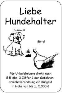 Sonderschild, Liebe Hundehalter ..., 400 x 600 mm (Ausführung: Sonderschild, Liebe Hundehalter ..., 400 x 600 mm (Art.Nr.: 15066))
