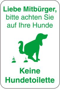 Sonderschild, Liebe Mitbürger, bitte achten Sie auf Ihre Hunde, 400 x 600 mm (Ausführung: Sonderschild, Liebe Mitbürger, bitte achten Sie auf Ihre Hunde, 400 x 600 mm (Art.Nr.: 14984))