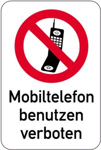 Sonderschild, Mobiltelefon benutzen verboten, 400 x 600 mm (Ausführung: Sonderschild, Mobiltelefon benutzen verboten, 400 x 600 mm (Art.Nr.: 14974))