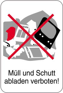 Sonderschild, Müll und Schutt abladen verboten!, 400 x 600 mm (Ausführung: Sonderschild, Müll und Schutt abladen verboten!, 400 x 600 mm (Art.Nr.: 14929))