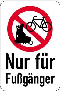 Sonderschild, Nur für Fußgänger, 400 x 600 mm (Ausführung: Sonderschild, Nur für Fußgänger, 400 x 600 mm (Art.Nr.: 15035))