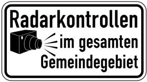 Sonderschild, Radarkontrollen im gesamten Gemeindegebiet (Breite x Höhe: 600 x 330 mm (Art.Nr.: 15014))