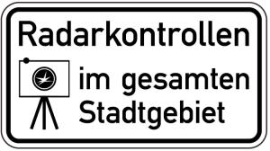 Sonderschild, Radarkontrollen im gesamten Stadtgebiet (Breite x Höhe: 600 x 330 mm (Art.Nr.: 15016))