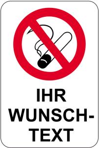 Sonderschild, Rauchverbot mit Wunschtext, 400 x 600 mm (Ausführung: Sonderschild, Rauchverbot mit Wunschtext, 400 x 600 mm (Art.Nr.: 15085))