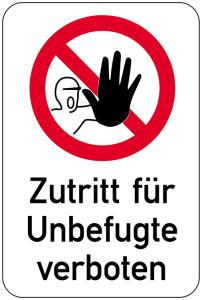 Sonderschild, Zutritt für Unbefugte verboten, 400 x 600 mm (Ausführung: Sonderschild, Zutritt für Unbefugte verboten, 400 x 600 mm (Art.Nr.: 14971))