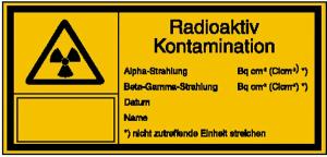 Strahlenschutzschild mit Warnzeichen und Zusatztext, Radioaktiv - Kontamination (Ausführung: Strahlenschutzschild mit Warnzeichen und Zusatztext, Radioaktiv - Kontamination (Art.Nr.: 21.2140))