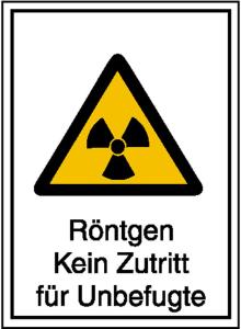 Strahlenschutzschild mit Warnzeichen und Zusatztext, Röntgen Kein Zutritt für Unbefugte (Maße (BxH)/Material: 148 x 210 mm / Kunststoff,<br>witterungsbeständig (Art.Nr.: 43.2101))