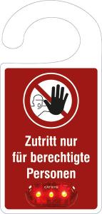 Türanhänger mit Warnblinklicht aus Kunststoff (Ausführung: Zutritt nur für berechtigte Personen (Art.Nr.: 90.9664))