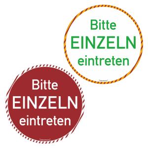 Türschild für Wartebereiche -Bitte EINZELN eintreten-, rund, weiß / grün oder rot / weiß (Farbe: weiß/grün (Art.Nr.: 21.g8220))