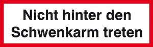 Verbots-Zusatzschild, Nicht hinter den Schwenkarm treten (Ausführung: Verbots-Zusatzschild, Nicht hinter den Schwenkarm treten (Art.Nr.: 21.0927))