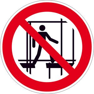 Verbotsschild, Benutzen des unvollständigen Gerüstes verboten (Maße(Ø)/Material: 200mm/Folie,selbstklebend (Art.Nr.: 21.a6100))