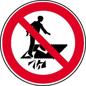 Verbotsschild, Betreten verboten, Durchsturzgefahr (Ausführung: Verbotsschild, Betreten verboten, Durchsturzgefahr (Art.Nr.: 11.0969))