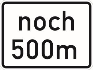 Verkehrszeichen 1001-32 StVO, noch ... m (gemäß VwV-StVO in Tunneln - GVZ-Nr.) (Maße/Folie/Form:  <b>315 x 420mm</b>/RA1/Flachform 2mm (Art.Nr.: 1001-32-111))