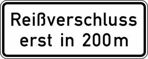 Verkehrszeichen 1005-30 StVO, Reißverschluss erst in ... m (Folie/Form: RA1/Flachform 2mm (Art.Nr.: 1005-30-111))