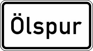 Verkehrszeichen 1007-30 StVO, Ölspur (Maße/Folie/Form:  <b>231x420mm</b>/RA1/Flachform 2mm (Art.Nr.: 1007-30-111))