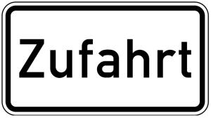 Verkehrszeichen 1007-62 StVO, Zufahrt (Maße/Folie/Form:  <b>231x420mm</b>/RA1/Flachform 2mm (Art.Nr.: 1007-62-111))